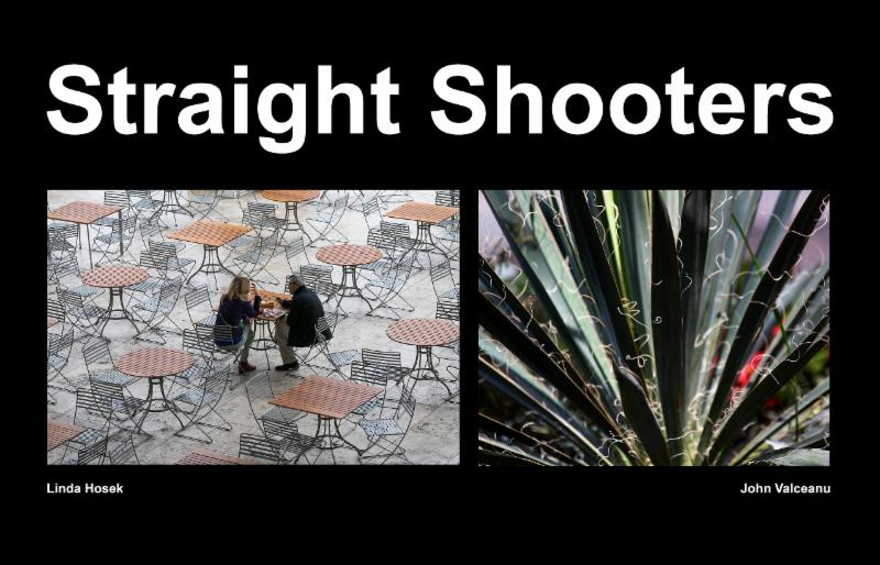 STRAIGHT SHOOTERS - Linda Hosek and John Valceanu